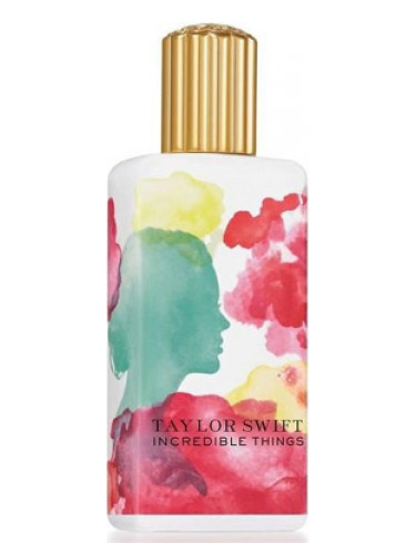 Incredible Things Taylor Swift Fragrantica